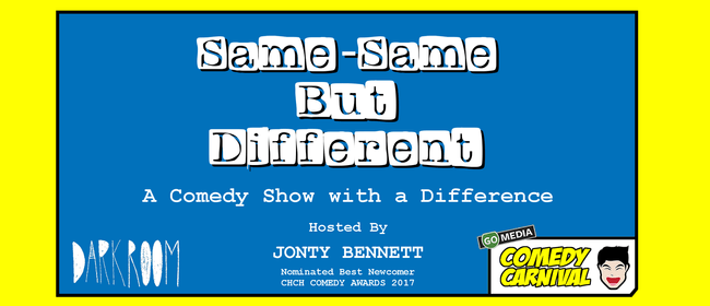 Same-Same but Different - Comedy Carnival 2019