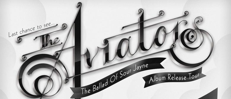 The Aviators - The Ballad of Sour Jayne Album Release