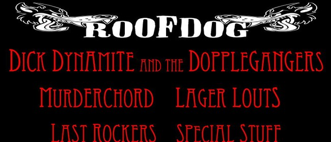 Dynamite, Dog, Murder, Louts, Rockers and Special Stuff