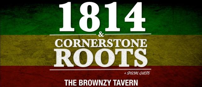1814 & Cornerstone Roots