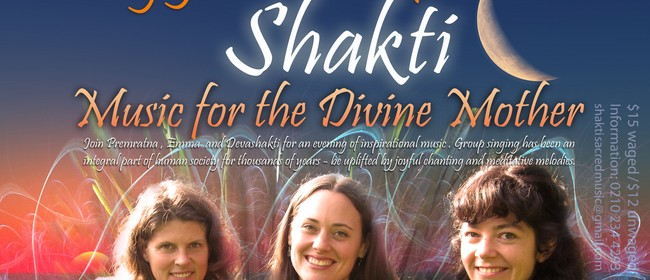 Sing Your Heart Open with Shakti