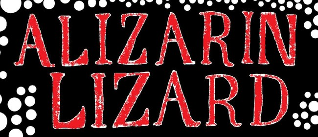 Alizarin Lizard - Mad As a March Hare Tour