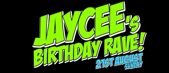 Dj Jaycee's Birthday Rave