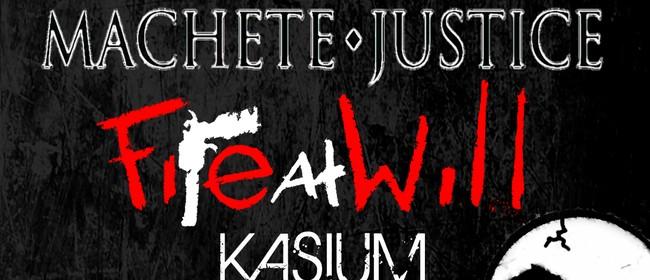 Machete Justice, Fire At Will, Kasium & Doppler