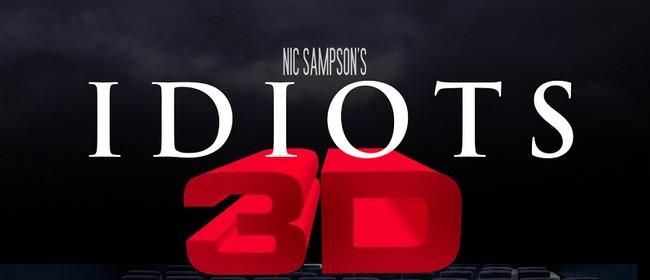 Idiots 3D
