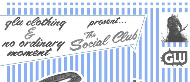 The Social Club feat Snap Crackle and Pop