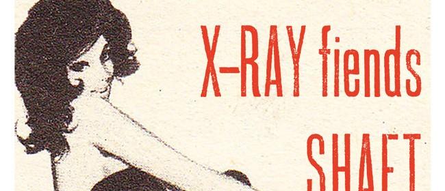 The Transistors, Shaft + X-Ray Fiends