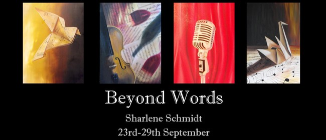 Sharlene Schmidt: Beyond Words