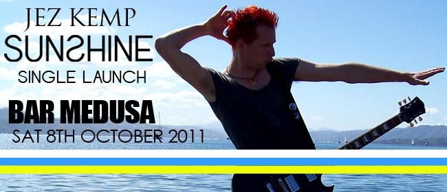 Jez Kemp - Sunshine Single Launch