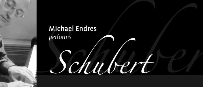 Michael Endres Performs Schubert's Piano Sonatas