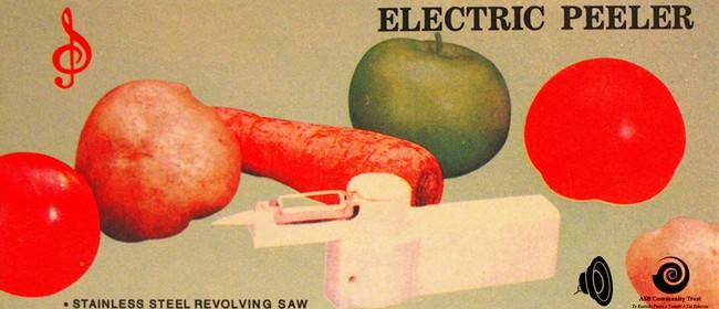 Sam Morrison - Electric Peeler Exhibition