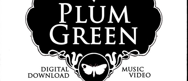 Plum Green Digital Download and Music Video Release