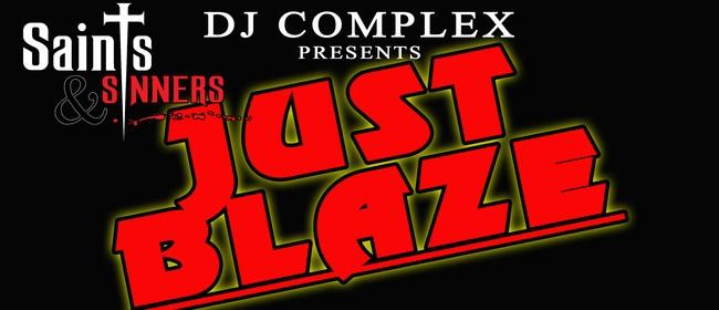 DJ Complex presents Just Blaze: R'Lee , DSC + More