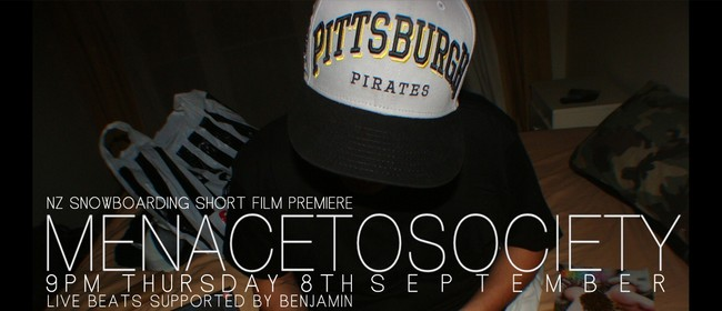 Menace To Society - Snowboarding Film Premiere