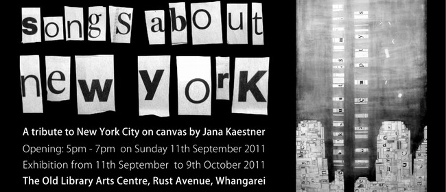 Jana Kaestner: Songs About New York - a Tribute On Canvas