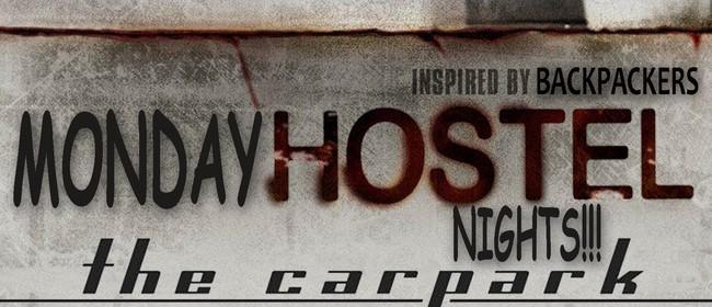Monday Hostels Night