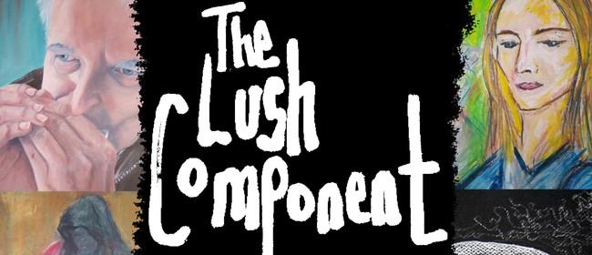 The Lush Component Art Exhibition