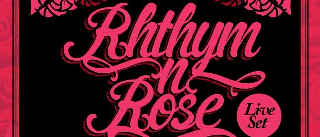 Rhythm n Rose