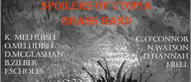 Spoilers of Utopia Brass Band + Lionheart Solo