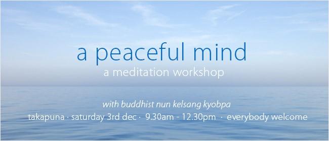 A Peaceful Mind: A Morning Meditation Workshop