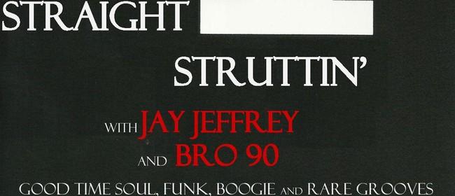 Straight Up Struttin'