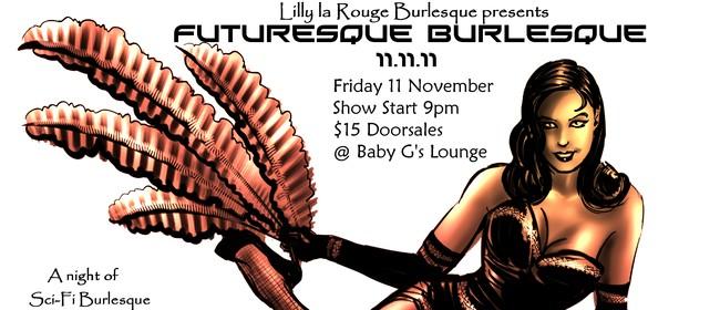 Futuresque Burlesque