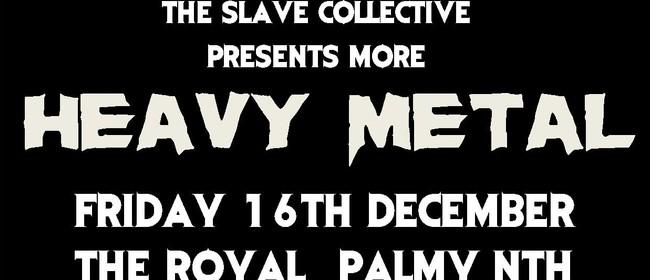 Slave presents More Heavy Metal