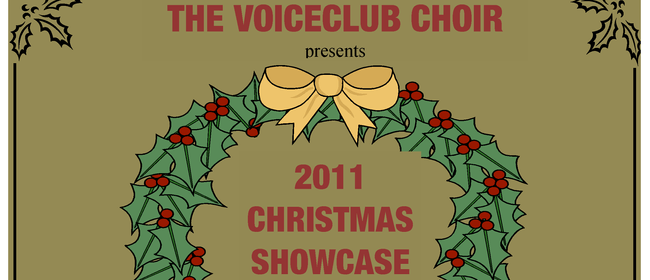 The Voice Club Choir 2011 Christmas Showcase