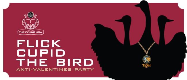 Flick Cupid The Bird: Anti-Valentines Party
