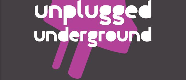 Unplugged Underground