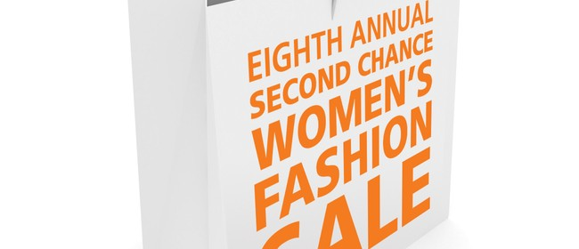 8th Annual Second Chance Women's Fashion Sale