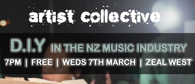 Artist Collective: DIY in the NZ Music Industry