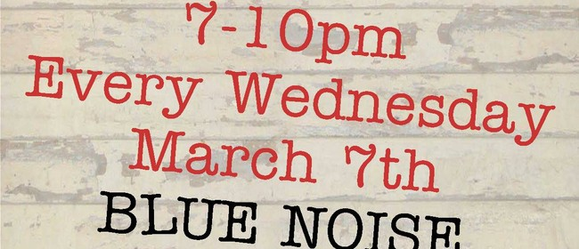 Live Music Wednesdays - Blue Noise