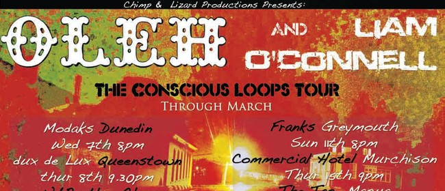 Oleh & Liam O'Connell - Conscious Loops Tour