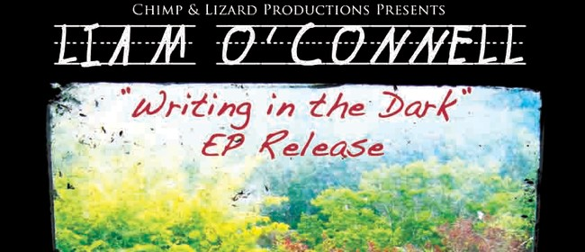 Liam O'Connell - Writing in the Dark Release