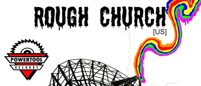 Rough Church (US) Tour