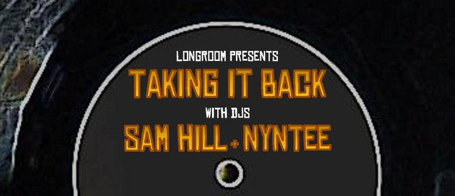 Taking It Back with Sam Hill & Nyntee