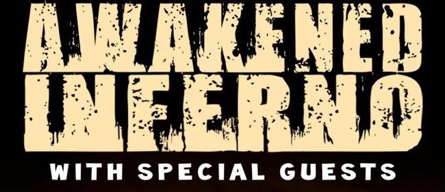 Awakened Inferno + Guests