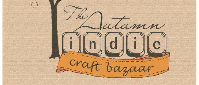 Autumn Indie Craft Bazaar