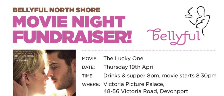 The Lucky One - Bellyful Movie Fundraiser
