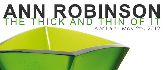 Ann Robinson: The Thick and Thin of It (2012)