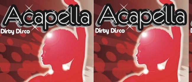 Acapella: Dirty Disco