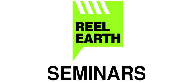 Reel Earth Seminar: Visiting Filmmakers Q & A