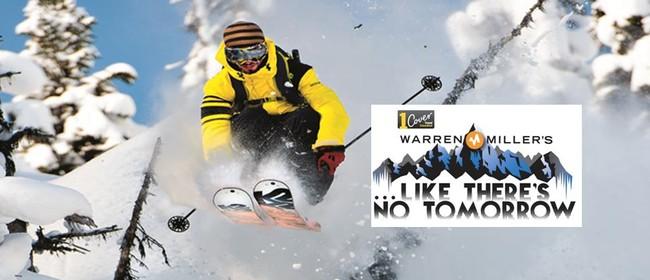 Like There's No Tomorrow - Snow Sports Movie