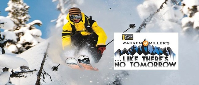 Warren Miller's 'Like There's No Tomorrow' Snow Sports Movie