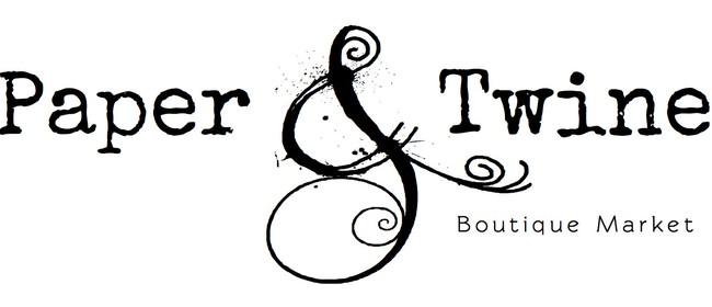 Paper & Twine Boutique Market
