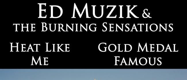 Ed Muzik, Heat Like Me & Gold Medal Famous