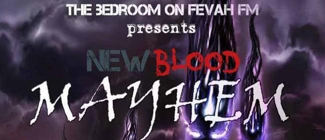 New Blood MAYhem