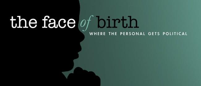 Face Of Birth Film Screenings
