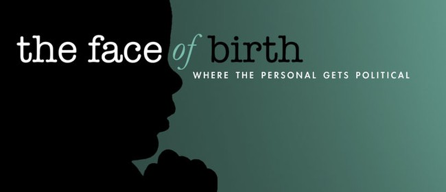 Face Of Birth film Screenings